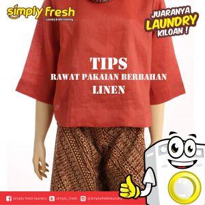Tips Rawat Pakaian Berbahan Linen