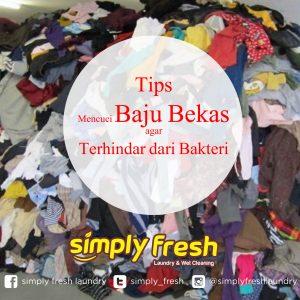 Tips Mencuci Baju Bekas agar Terhindar dari Bakteri