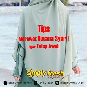 Tips Merawat Busana Syar'i agar Tetap Awet