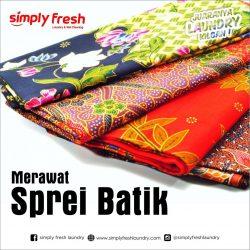 Merawat dan Mencuci Sprei Batik