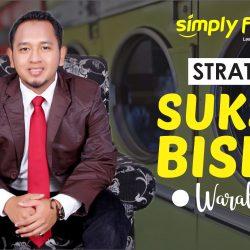 STRATEGI SUKSES BISNIS WARALABA #16 - Simply Fresh Laundry