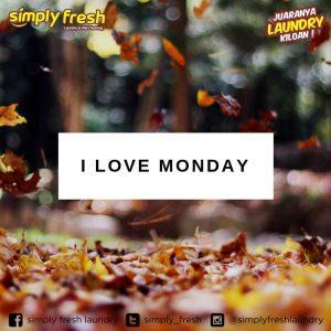 Tips Menyambut Hari Senin - I Love Monday