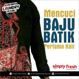 Mencuci Baju batik Untuk Pertama kali