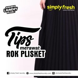 Tips merawat rok plisket dengan Mudah