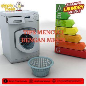 Tips Mencuci dengan Mesin