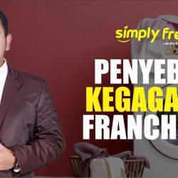 PENYEBAB KEGAGALAN FRANCHISEE #18 - Simply Fresh Laundry