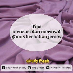 Tips Mencuci dan Merawat Gamis Berbahan Jarsey