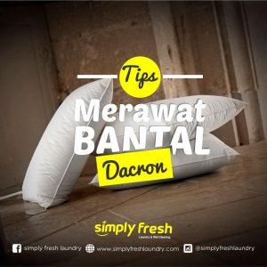 Tips Merawat Bantal Dacron