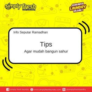 Tips agar Mudah Bangun Sahur